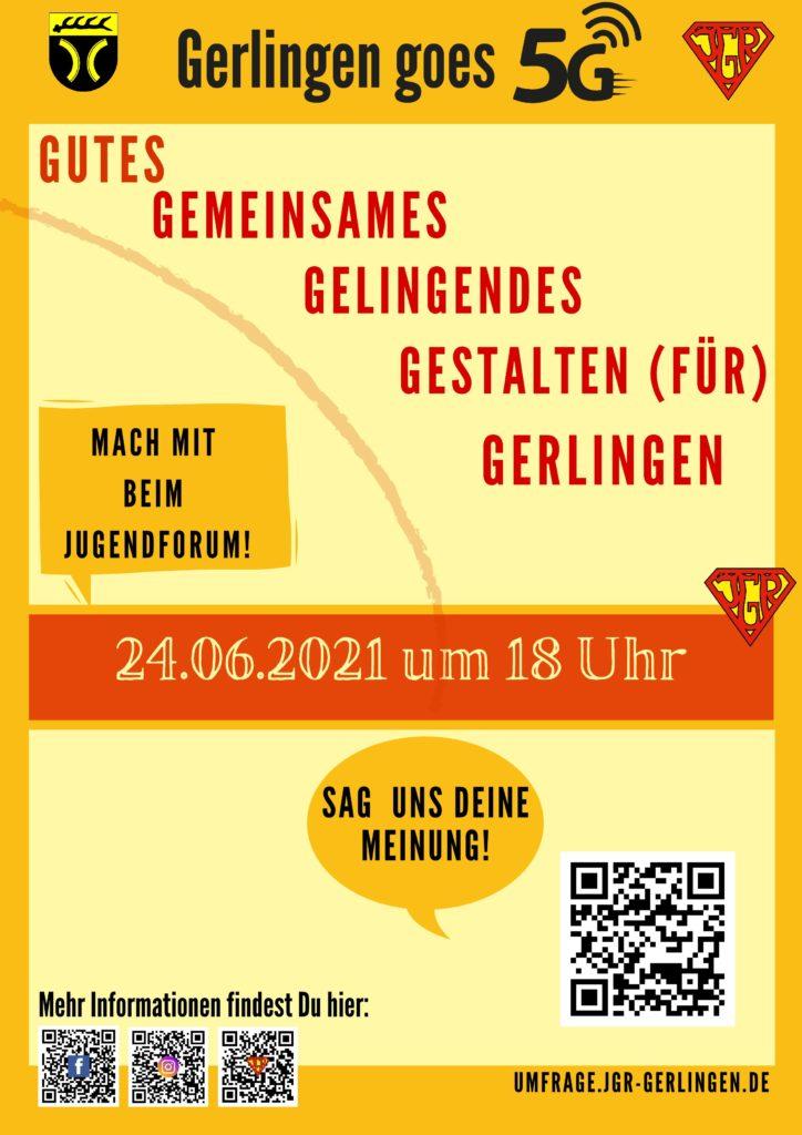 Gerlingen goes 5G Gutes gemeinsames gelingendes Gestralten (für) Gerlingen. Mach mit beim Jugendforum am 24.06.2021 um 18 Uhr.